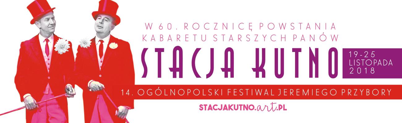 """14. """"Stacja Kutno"""" Ogólnopolski Festiwal Jeremiego Przybory"""
