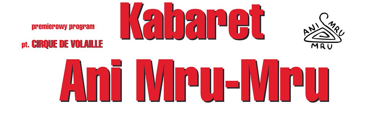 KDK: Kabaret Ani Mru-Mru – Cirque de volaille