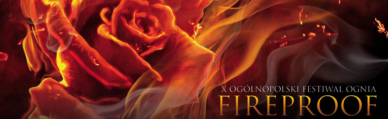X Fireproof Festiwal Ognia