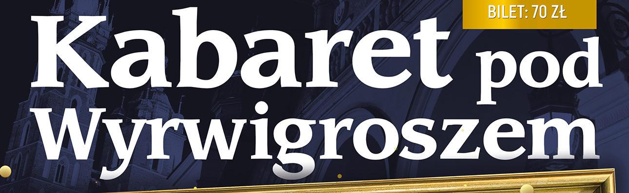 Kabaret pod Wyrwigroszem – 25 lat razem