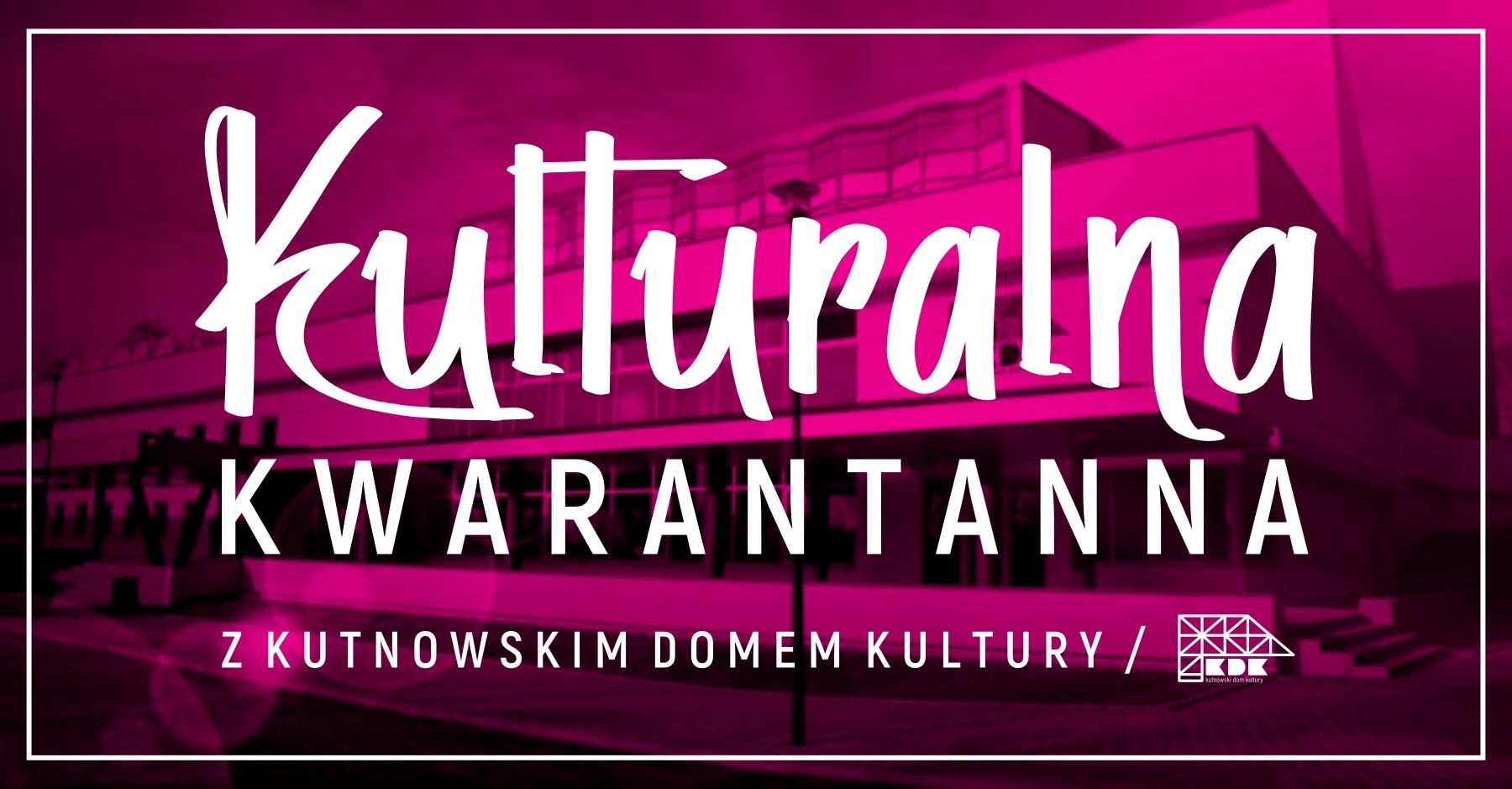 Kulturalna Kwarantanna