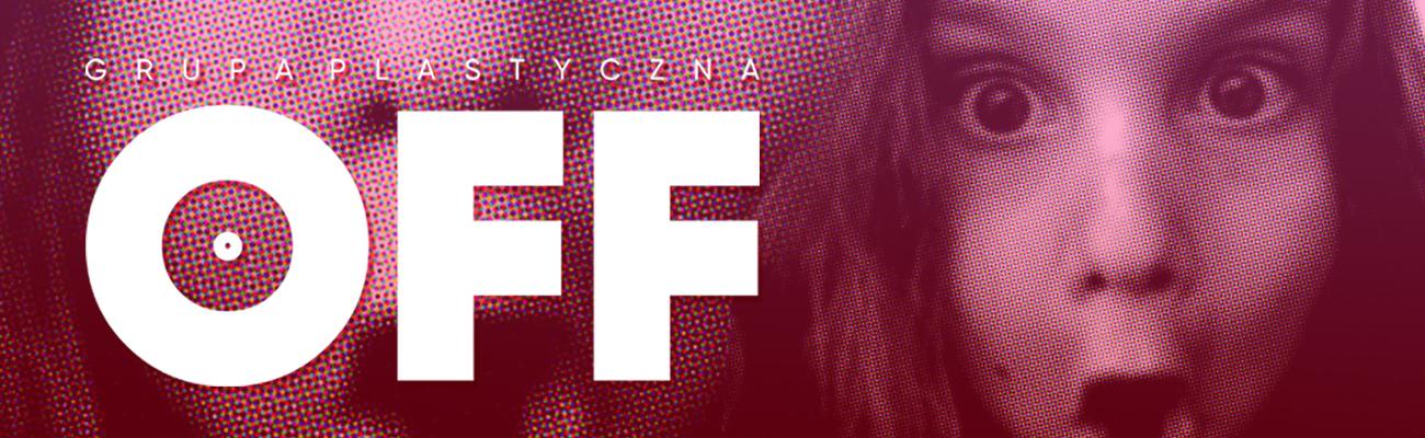 Nowa Grupa Plastyczna OFF